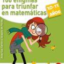 100 enigmas para triunfar en matemáticas (10-11 años) (Terapias Juegos...