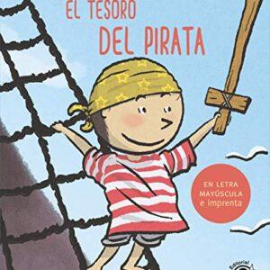 El tesoro del pirata: En letra MAYÚSCULA y de imprenta: libros para ni...