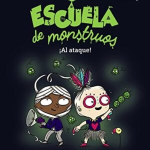 Escuela de monstruos. ¡Al ataque! (Literatura Infantil (6-11 Años) - N...