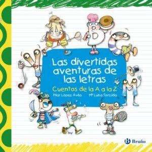 Las divertidas aventuras de las letras (Castellano - A Partir De 3 Año...