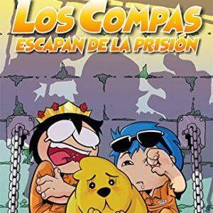 Los Compas escapan de la prisión (4You2)