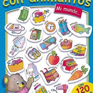 Mi Mundo (Mis 100 Primeras Palabras) (100 Primeras Palabras Con Animal...