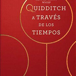 Quidditch a través de los tiempos (Un libro de la biblioteca de Hogwar...