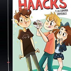 The Crazy Haacks y la cámara imposible (The Crazy Haacks 1)