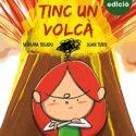 Tinc un volcà (2a edició) (Caleta)