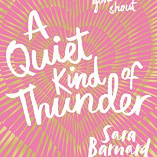 A Quiet Kind of Thunder (English Edition)