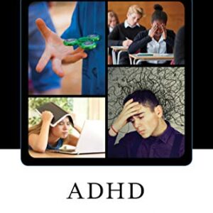 ADHD: The Ultimate Teen Guide (It Happened to Me Book 58) (English Edi...