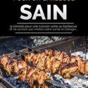 ASTUCES POUR UN BARBECUE SAIN: 9 conseils pour une cuisson saine au ba...