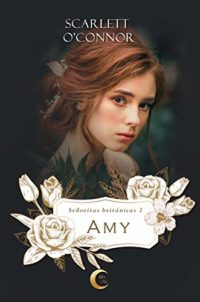 Amy (Señoritas Británicas nº 3)