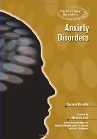 Anxiety Disorders (Psychological Disorders) (English Edition)