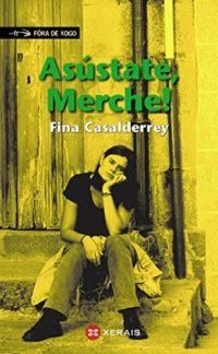 Asústate, Merche! (Infantil E Xuvenil - Fóra De Xogo E-Book) (Galician...