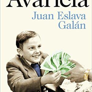 Avaricia: Los pecados capitales de la historia de España