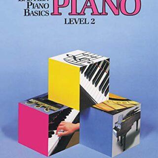 Bastien Piano Basics: Piano Level 2: Level Two