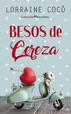 Besos de cereza (Colección Bocaditos)
