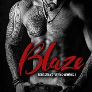 Blaze: Satan's Fury MC- Memphis (Satan's Fury-MC (Spanish Version) nº ...