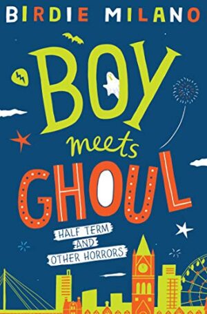 Boy Meets Ghoul (English Edition)
