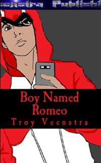 Boy Named Romeo: The Life of a bullied Teen (English Edition)