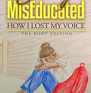Bravely MisEducated: How I Lost My Voice (English Edition)