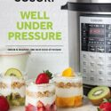 COSORI 6 Qt & 8 Qt Premium Pressure Cooker Cookbook (English Edition)