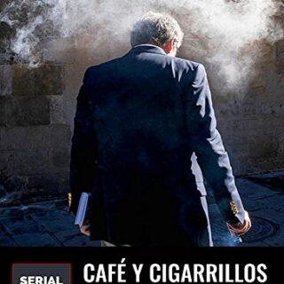 Café y cigarrillos para un funeral (Novela corta)