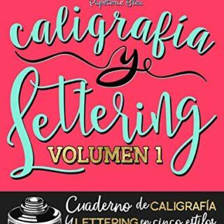 Caligrafía y lettering: Cuaderno de caligrafía y lettering en cinco es...