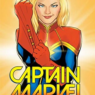 Captain Marvel Vol. 1: Higher, Further, Faster, More (Captain Marvel (...