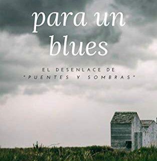 Cenizas para un blues: una novela negra cargada de suspense y misterio...