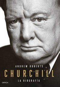 Churchill: La biografía (Serie Mayor)