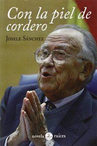 Con La Piel De Cordero - Edición 1