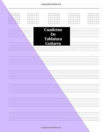 Cuaderno De Tablatura Guitarra: Guitarra Seis Cuerdas: (Spanish Editio...