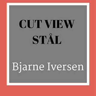 Cut view stål (Danish Edition)
