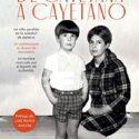 De Cayetana a Cayetano (Biografías y memorias)
