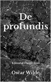 De profundis: Editorial Fuego Azul