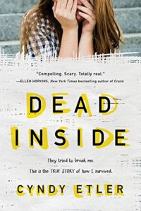 Dead Inside: A True Story (English Edition)
