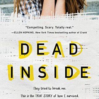 Dead Inside: A True Story (English Edition)