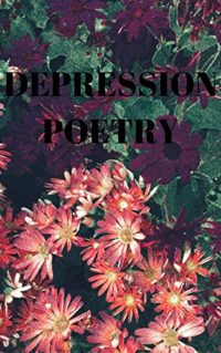 Depression Poetry: my nostalgic sleeping beauty (English Edition)