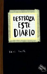 Destroza este diario (Libros Singulares)