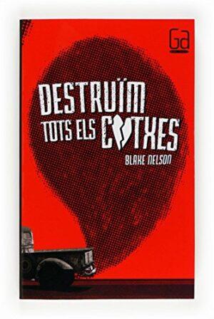 Destruïm tots els cotxes (eBook-ePub) (Gran angular Book 171) (Catalan...