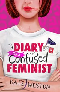 Diary of a Confused Feminist (English Edition)