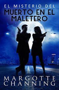 EL MISTERIO DEL MUERTO EN EL MALETERO: Un nuevo género de novela: Susp...