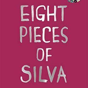 Eight Pieces of Silva (English Edition)