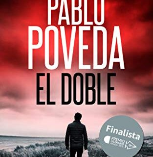 El Doble: Finalista del Premio Literario de Amazon 2018. Una aventura ...