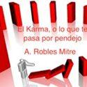 El Karma... o lo que te pasa por pendejo