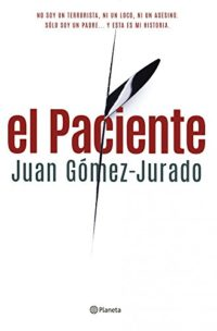 El Paciente (Volumen independiente nº 1)