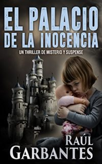 El Palacio de la Inocencia: Un thriller de misterio y suspense