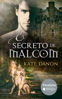 El Secreto de Malcom: Finalista del Premio Literario Amazon 2018 (Herm...