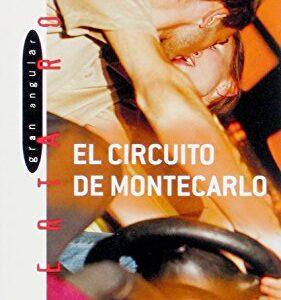El circuito de Montecarlo (Alerta roja)