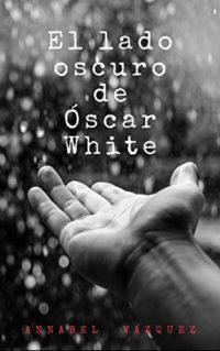 El lado oscuro de Óscar White