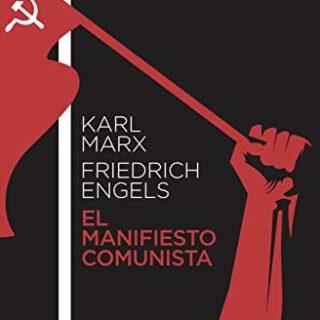 El manifiesto comunista: 1 (Clásica)