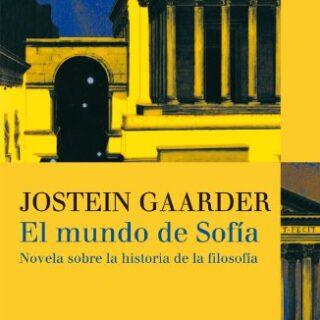 El mundo de Sofía: Novela sobre la historia de la filosofía: 1 (Las Tr...